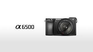 Sony A6500 - ليس لديها اي منافس