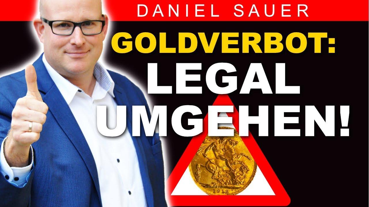 Goldverbot Umgehen