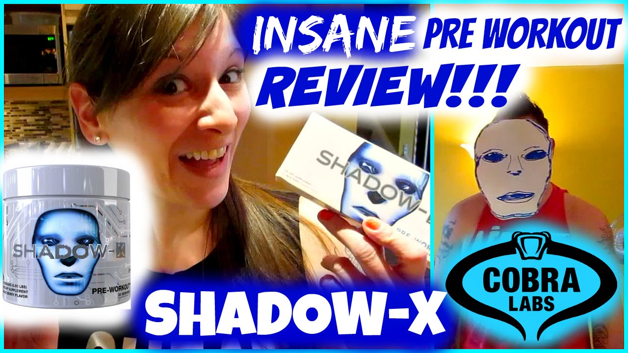 Insane Pre Workout Review Shadow X Nicole Collet Youtube The Curse Cobralabs Pwo Preworkout Power