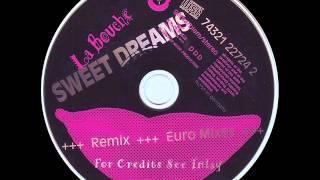 La Bouche - Sweet Dreams (Italian No.1 Mix)
