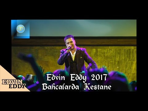 ☆ Edvin Eddy 2017 Bağçalarda Kestane ☆ █▬█ █ ▀█▀ (New Version Tatar Song)