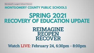 MCPS Virtual Conversation - Spring 2021 Recovery of Education Update - 2/24/2021