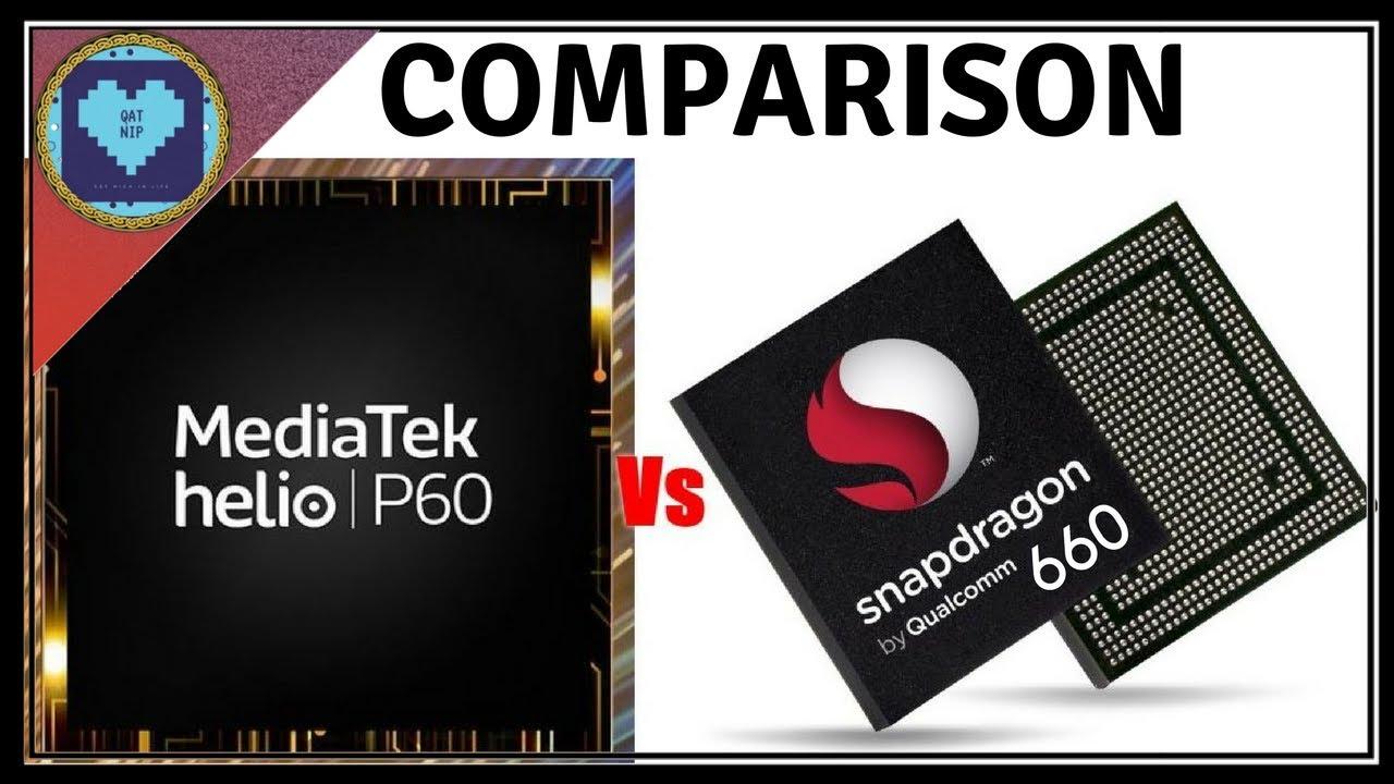 Qualcomm Snapdragon 660 vs Mediatek Helio P60