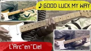 Gambar cover L'Arc~en~Ciel 『GOOD LUCK MY WAY ー BUTTERFLY Ver. 』guitar cover(FULLMETAL ALCHEMIST)