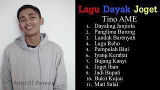 Download Lagu Lagu Dayak Joget Tino AME Nonstop mp3
