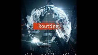 Alan Walker - Routine (Original Mix)