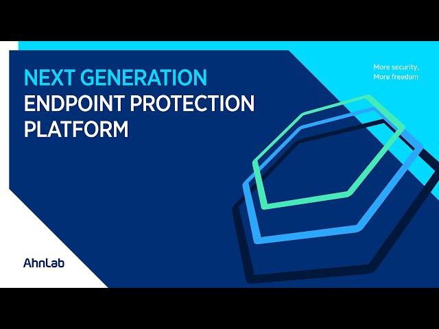 AhnLab EPP, 차세대 엔드포인트 통합 보안 플랫폼
