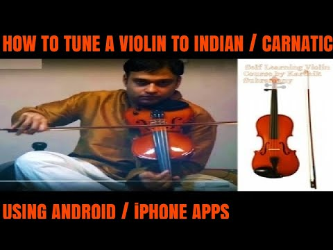 Tune violin easily in few secs to Indian classical with Android & ios apps!