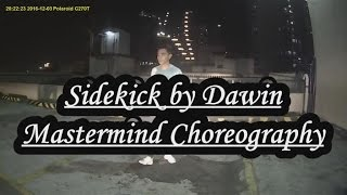 Sidekick by Dawin | Mastermind Choreography | Dance cover by Lance Hanapon