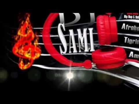 Ethio Music Mix 2014 Vol 1 By Dj Sami.