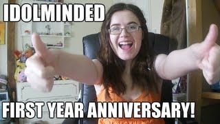 Idolminded First Year Anniversary!