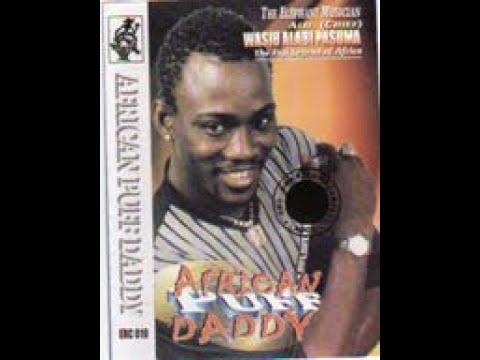 Download Wasiu Alabi Pasuma  African PuffDaddy Album