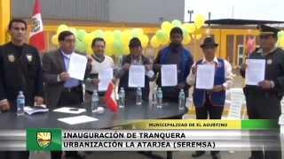 INAUGURACIÓN DE TRANQUERA  URBANIZACIÓN LA ATARJEA (SEREMSA)