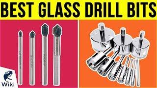 8 Best Glass Drill Bits 2019