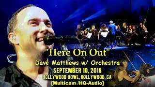 Dave Matthews W Orchestra Here On Out 9 10 2018 Multicam TaperAudio Hollywood Bowl