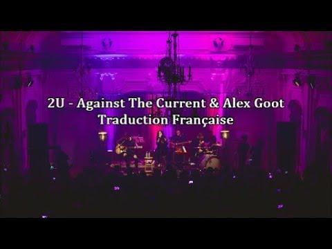 Against The Current - 2U (Cover) Traduction En Français