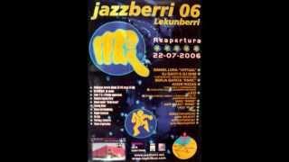 *Jazz Berri 06 - 22/07/2006
