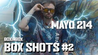 MAYO 214 & BoxinBox    Box Shots #2