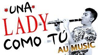 Una Lady Como T MTZ Manuel Turizo Cover de AU MUSIC.mp3