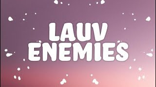 Lauv - Enemies (Lyrics) thumbnail