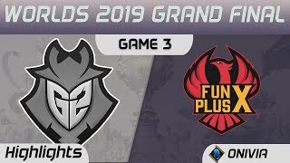 G2 vs FPX Highlights Game 3 Worlds 2019 Grand Final G2 Esports vs FunPlus Phoenix by Onivia