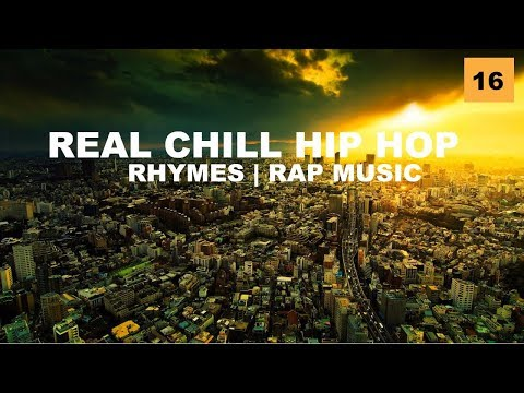 Real Chill Hip Hop Mix ''Beats, Rhymes & Lyrics'' (Rap, Jazz Hop, Underground, MPC) By GC #16