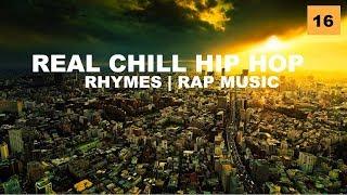 Real Chill Hip Hop Mix ''Beats, Rhymes & Lyrics'' (Rap, Jazz Hop, Underground, MPC) By GC #16