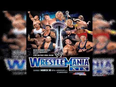 WWE: Wrestlemania XIX [19] Theme