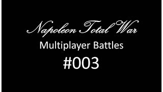 Napoleon Total War Battle #003