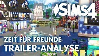 Zeit für Freunde Trailer-Analyse | Windenburg - Die Sims 4 Erweiterungspack