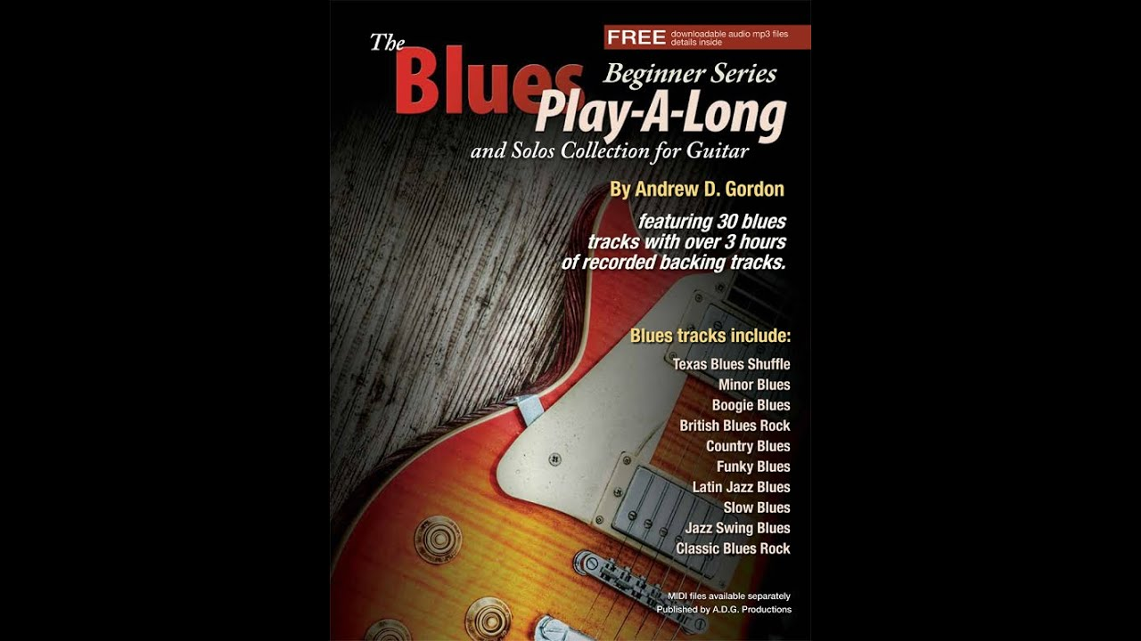 The Blues Play-A-Long and Solos Collection for Guitar Beginner Series MIDI  files