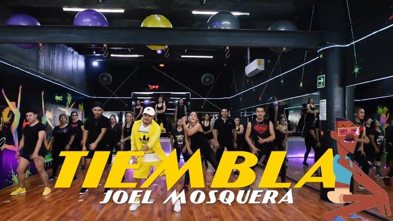 Download Tiembla - Joel Mosquera By Cesar James |Zumba fitness |Cardioextremocancun