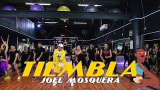 Gambar cover Tiembla - Joel Mosquera By Cesar James  Zumba fitness  Cardioextremocancun
