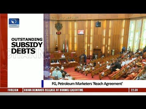 Outstanding Subsidy Debt: FG, Petroleum Marketers Reach Agreement Pt.3 06/12/18 |News@10|