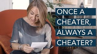 Once a Cheater, Always a Cheater?  - Esther Perel