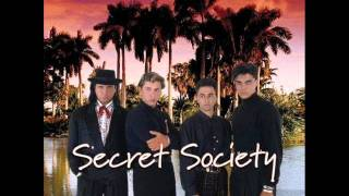 Secret Society - Too blind to see
