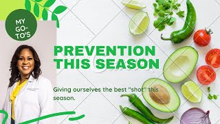 Prevention During this Season