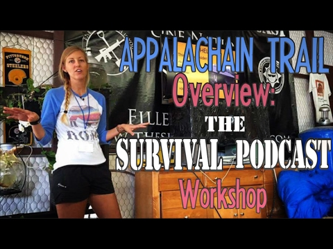 Appalachian Trail Overview: The Survival Podcast Workshop