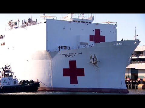 Navy Hospital Ships Arrive in New York and Los Angeles