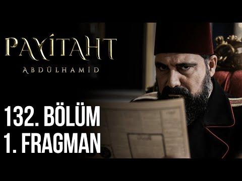 مسلسل السلطان عبد الحميد الثاني الحلقة 132
