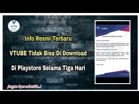 Info Resmi Terbaru Vtube Tidak Bisa Di Download Di Playstore Selama Tiga Hari Youtube