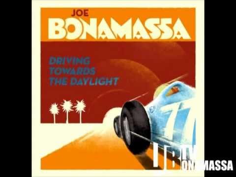 Joe Bonamassa - Somewhere Trouble Don't Go - Driving Towards The Daylight