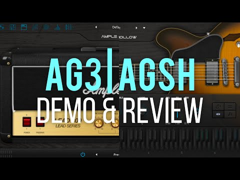 AG3 | AGSH - Ample Sound - Stella Preset (They Sampled My Guitar Sound)