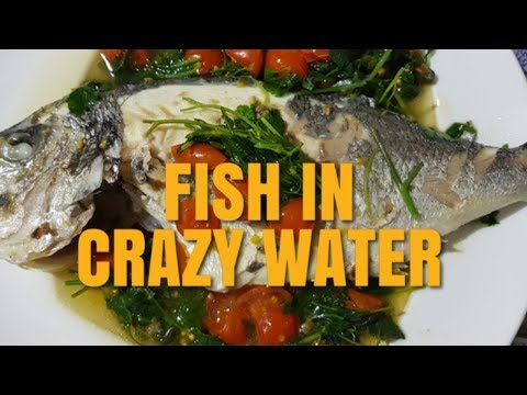 Fish In Crazy Water Recipe