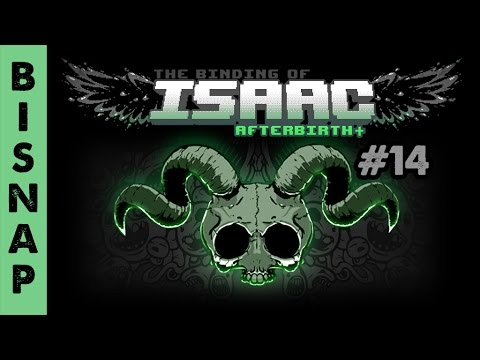 Bisnap Plays Isaac: Afterbirth+ Episode 14 - Hit