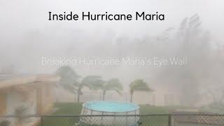 Hurricane Maria in Puerto Rico (Inside the Eye)