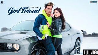 GIRLFRIEND : JASS MANAK (Official Video) Satti Dhillon | New Romantic Songs | GK.DIGITAL | Geet MP3