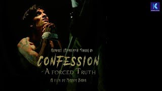 CONFESSION - A Forced Truth | Heart Touching Short Film