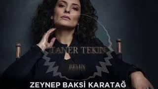 Zeynep Baksi Karatag - TALİHİM YOK BAHTIM KARA (Taner Tekin Remix) Resimi