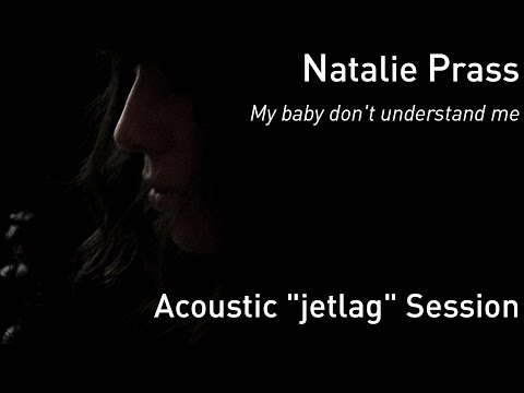 "#708 Natalie Prass -  My baby don't understand me (Acoustic ""jetlag"" Session)"